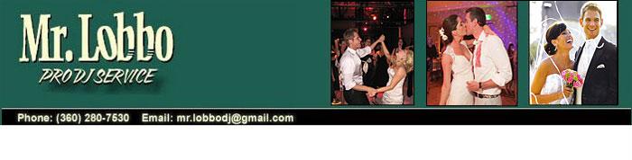 Mr. Lobbo Pro DJ Service - Olympia/Tacoma Wedding DJ