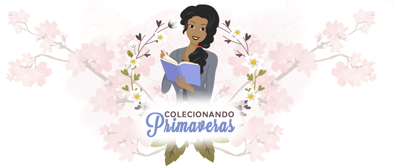 Colecionando Primaveras