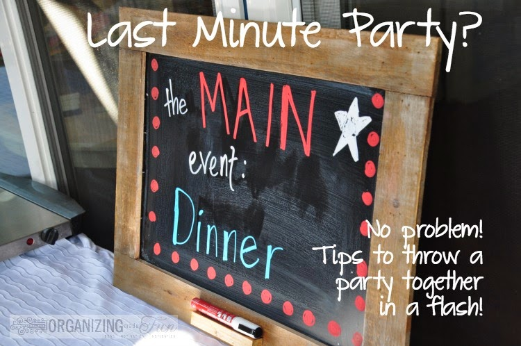 Last Minute Party Tips :: OrganizingMadeFun.com