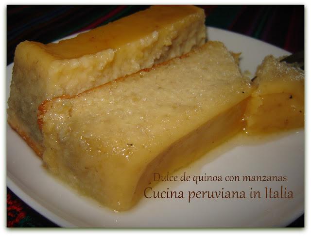 Dolce: Quinoa - Budino di quinoa con mele - Budìn de Quinua
