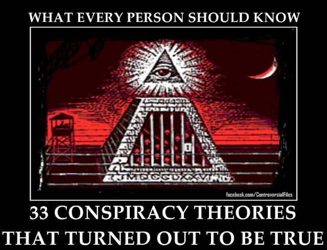 33 Conspiracy Theories that turned to be true.