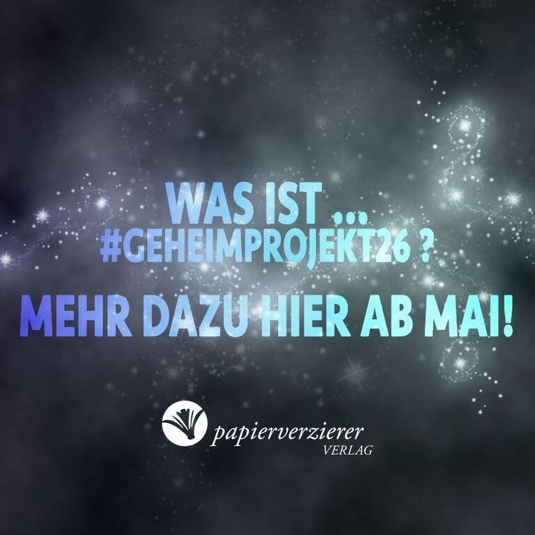 #Geheimprojekt26
