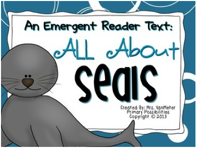 http://www.teacherspayteachers.com/Product/Seals-Emergent-Reader-Text-1030204
