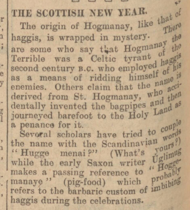 http://blog.britishnewspaperarchive.co.uk/2012/12/31/the-origins-history-and-traditions-of-hogmanay/