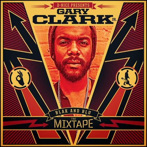 Gary Clark Jr. Blak & Blu mixtape