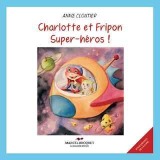 Charlotte et Fripon Super-héros !