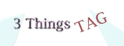 Three things TAG