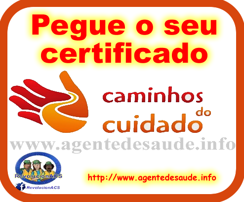 Certificado%2Bcaminhos%2Bdo%2Bcuidado Pegue o seu certificado do Curso Caminhos do Cuidado
