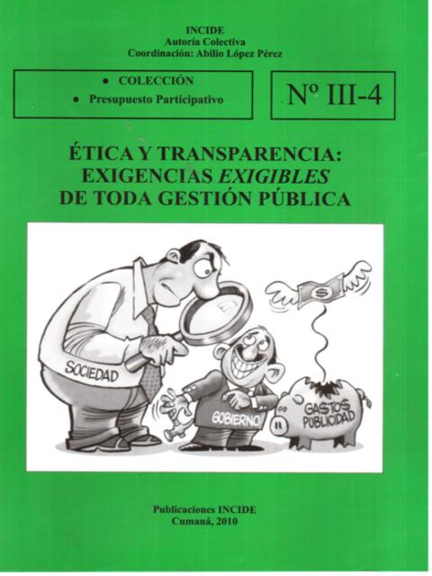 Ética y Transparencia: Exigencias Exigibles de Toda Gestión Pública