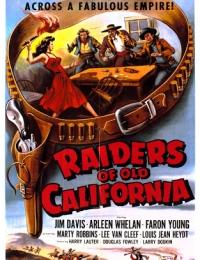 Raiders of Old California | Bmovies