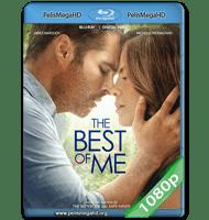 LO MEJOR DE MÍ (2014) FULL 1080P HD MKV ESPAÑOL LATINO
