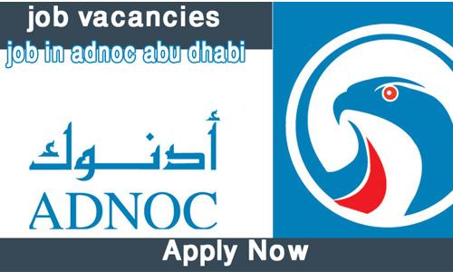 Job Opportunity In Adnoc | Abu Dhabi