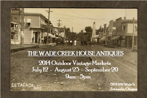 2015 Outdoor Vintage Markets at The Wade Creek House