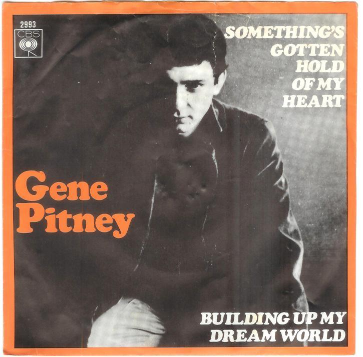 Gene Pitney Somethings Gotten Hold Of My Heart
