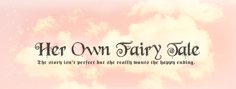 Her Own Fairytale