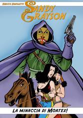 1# Sandy Grayson: La minaccia di Mortex!