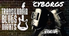 The Cyborgs at TNB !