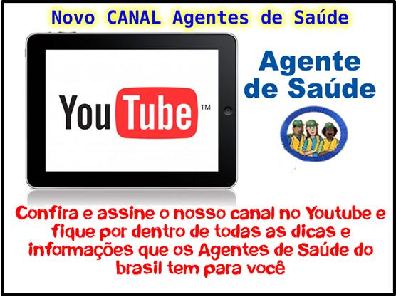 anuncio+canal+ACS+youtube Canais para todos os Agentes de Saúde e de Endemias do Brasil: