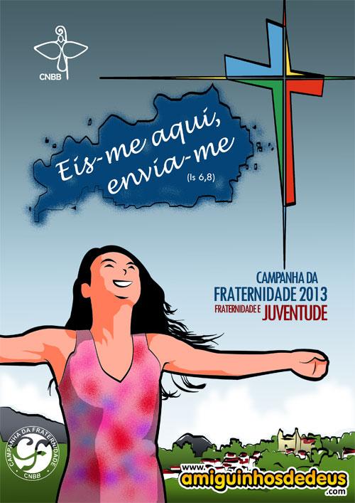cartaz da campanha da fraternidade 2013 desenho