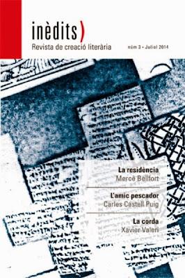 INÈDITS - Revista de creació literària - Núm.3 - Juliol 2014