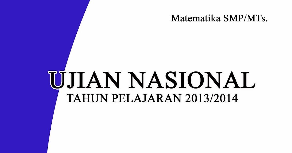 Imath Solution Kisi Kisi Dan Skl Soal Un Matematika Smp Tahun 2014