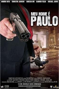 Meu Nome é Paulo: O Filme – Dublado