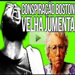 CONSPIRAÇÃO BOSTON & A VELHA JUMENTA