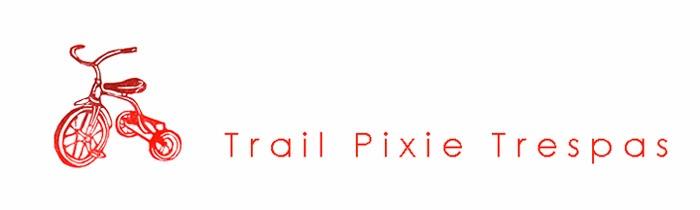 Trail Pixie Trespas