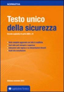 Testo unico della sicurezza. Edizione 2014