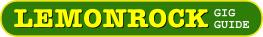 Lemonrock Gig Guide