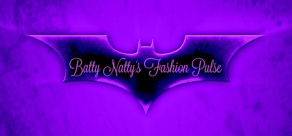 Batty Natty's Fashion Pulse