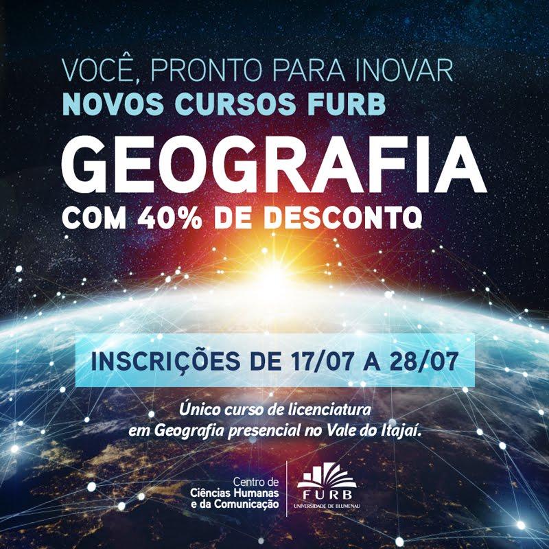 Venha fazer Licenciatura em Geografia na FURB
