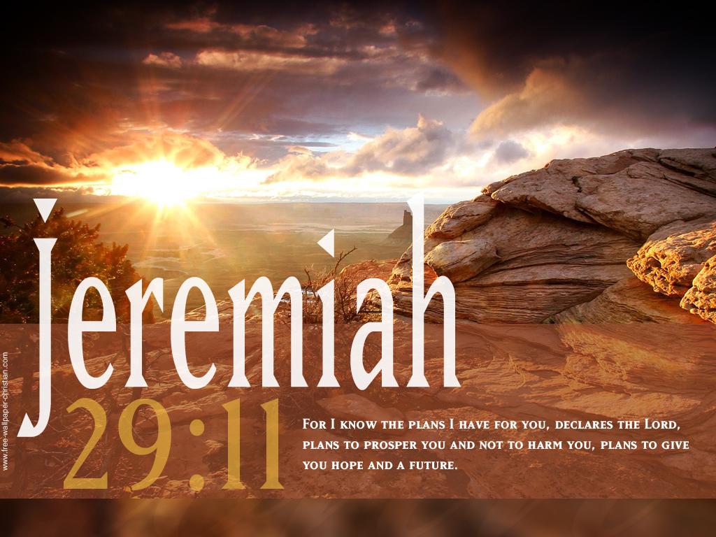 http://2.bp.blogspot.com/-C6epWpKp9ew/T6flwgbCkXI/AAAAAAAAAFI/PXKTA2GxAo8/s1600/Desktop-Bible-Verse-Wallpaper-Jeremiah-29-11.jpg