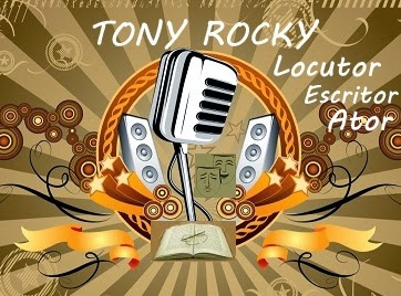 Tony Rocky: locutor, escritor e ator