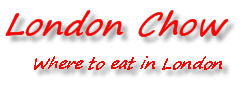 London Chow | Where to eat in London
