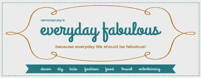 ramonaruby's everyday fabulous blog | because everyday life should be fabulous