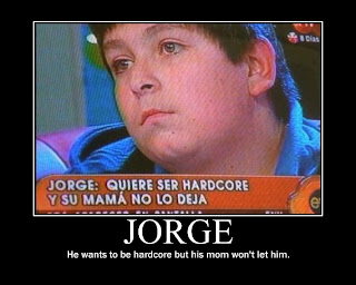 jorge wants to be hardcore but his mom wont let him