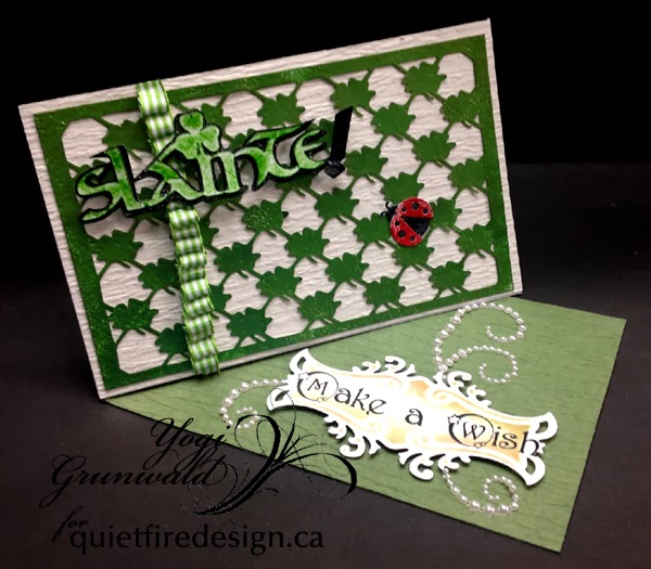 http://quietfirecreations.blogspot.ca/2014/03/slainte-make-wish-side-easel-card.html