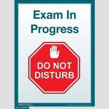 """Do Not Disturb"" exam sign"