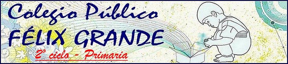 C.P. Félix Grande - 2º Ciclo Primaria