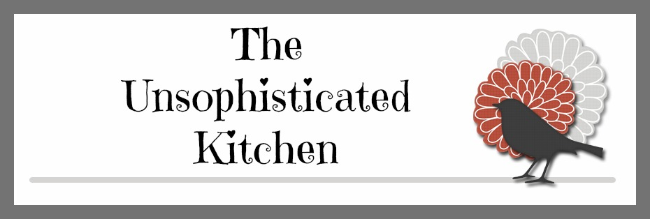 The Unsophisticated Kitchen