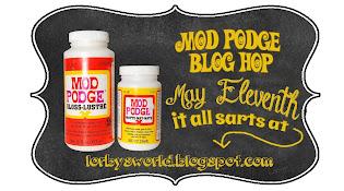 Mod Podge Blog Hop