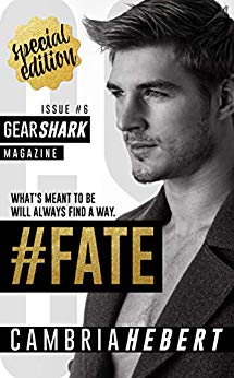 #Fate (GearShark Series Book 6) by Cambria Hebert (CR)