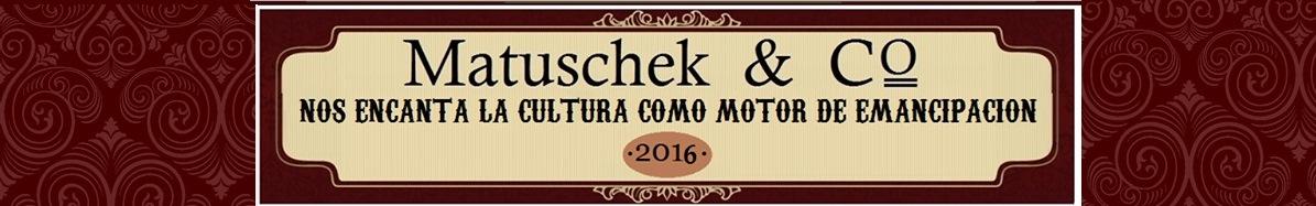 MATUSCHEK  &  COMPAÑÍA
