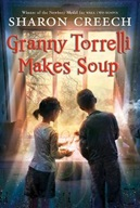 Granny Torrelli Makes Soup by Sharon Creech (FIC CRE)
