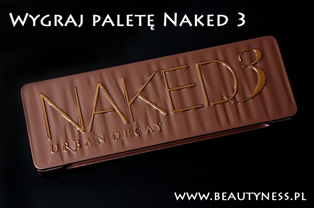 Wygraj Naked 3!