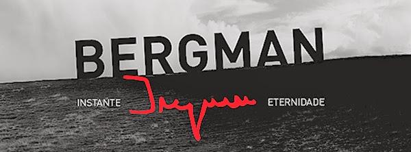 Mostra Ingmar Bergman - Instante e Eternindade