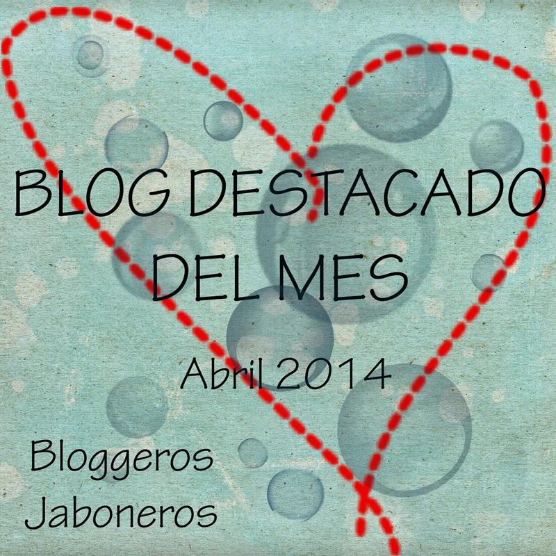 Blog destacado de Mes de Bloggeros Jaboneros