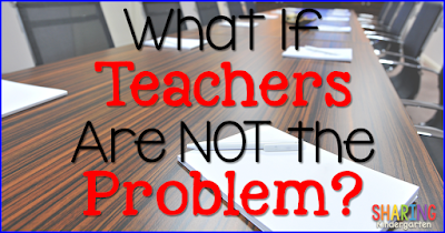 http://www.sharingkindergarten.com/2015/09/what-if-teachers-are-not-problem.html