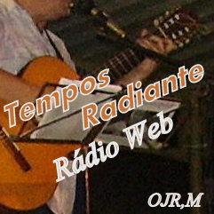 TEMPOS RADIANTE rádio web